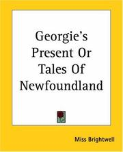 Cover of: Georgie's Present Or Tales Of Newfoundland