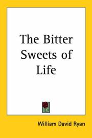 Cover of: The Bitter Sweets of Life