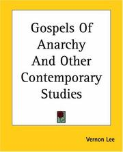 Cover of: Gospels of anarchy, and other contemporary studies