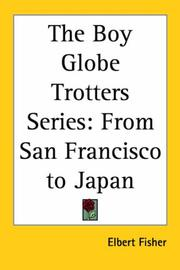 Cover of: From San Francisco to Japan (The Boy Globe Trotters)