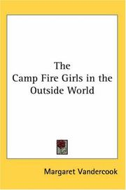 Cover of: The Camp Fire Girls in the Outside World