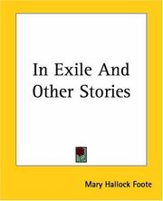 Cover of: In Exile And Other Stories | Mary Hallock Foote