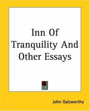 Cover of: Inn Of Tranquility And Other Impressions | John Galsworthy