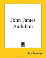 Cover of: John James Audubon | John Burroughs