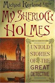 Cover of: My Sherlock Holmes: Untold Stories of the Great Detective