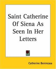 Cover of: Saint Catherine Of Siena As Seen In Her Letters | Catherine