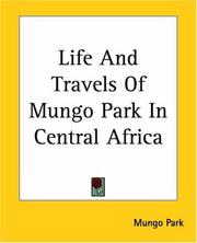 Cover of: Life And Travels Of Mungo Park In Africa