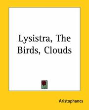 Cover of: Lysistra, The Birds, Clouds | Aristophanes