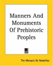 Cover of: Manners And Monuments Of Prehistoric Peoples