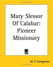 Mary Slessor of Calabar by W. P. Livingstone