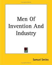 Cover of: Men Of Invention And Industry | Samuel Smiles