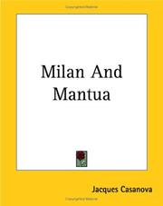 Cover of: Milan And Mantua | Jacques Casanova