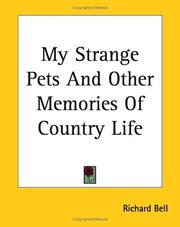 Cover of: My Strange Pets And Other Memories Of Country Life