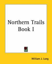 Cover of: Northern Trails | William J. Long