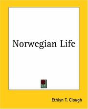 Cover of: Norwegian Life | Ethlyn T. Clough