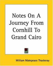 Cover of: Notes on a Journey from Cornhill to Grand Cairo
