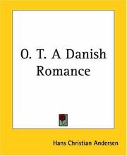 Cover of: O. T. A Danish Romance | Hans Christian Andersen
