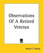Cover of: Observations Of A Retired Veteran | Henry C. Tinsley