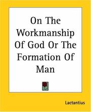 Cover of: On The Workmanship Of God Or The Formation Of Man
