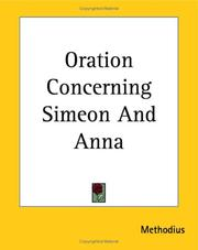 Cover of: Oration Concerning Simeon And Anna