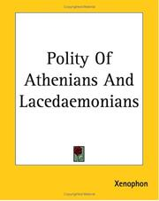 Cover of: Polity Of Athenians And Lacedaemonians | Xenophon