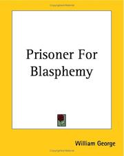 Cover of: Prisoner For Blasphemy | William George