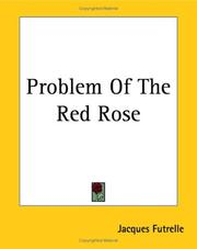 Cover of: Problem Of The Red Rose | Jacques Futrelle