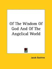 Cover of: Of The Wisdom Of God And Of The Angelical World