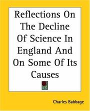 Cover of: Reflections on the decline of science in England, and on some of its causes
