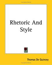 Cover of: Rhetoric And Style | Thomas De Quincey