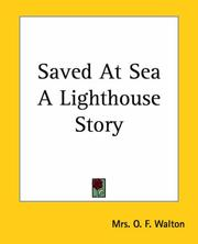 Cover of: Saved At Sea A Lighthouse Story