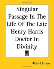 Cover of: Singular Passage In The Life Of The Late Henry Harris Doctor In Divinity