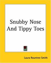 Cover of: Snubby Nose And Tippy Toes
