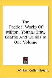 Cover of: The Poetical Works of Milton, Young, Gray, Beattie And Collins