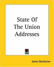 Cover of: State Of The Union Addresses | James Buchanan