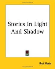 Cover of: Stories In Light And Shadow | Bret Harte