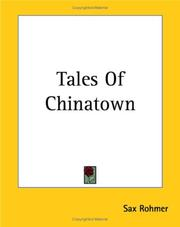 Cover of: Tales Of Chinatown | Sax Rohmer