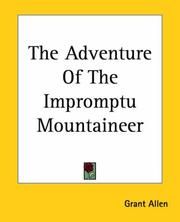 Cover of: The Adventure Of The Impromptu Mountaineer