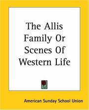 Cover of: The Allis Family Or Scenes Of Western Life