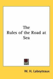 Cover of: The Rules of the Road at Sea | W. H. Laboyteaux