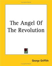 Cover of: The Angel Of The Revolution | George Griffith