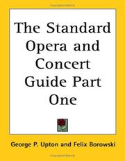 Cover of: The Standard Opera and Concert Guide Part One | George P. Upton