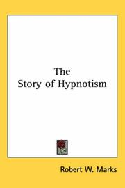 Cover of: The Story of Hypnotism | Robert W. Marks