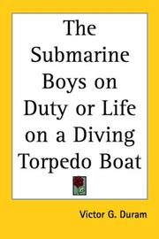 Cover of: The Submarine Boys on Duty or Life on a Diving Torpedo Boat