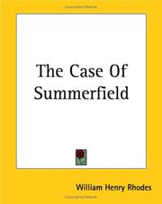 Cover of: The Case Of Summerfield | William Henry Rhodes
