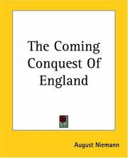 Cover of: The Coming Conquest Of England | August Niemann