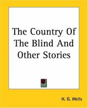 Cover of: The Country Of The Blind And Other Stories | H. G. Wells