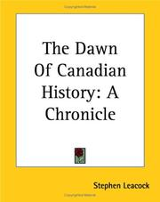 Cover of: The dawn of Canadian history: a chronicle of aboriginal Canada
