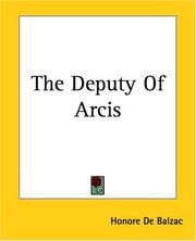 Cover of: The Deputy of Arcis | HonorГ© de Balzac