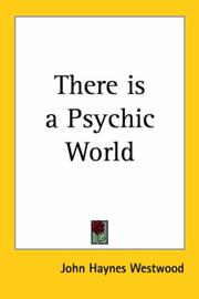 Cover of: There is a Psychic World